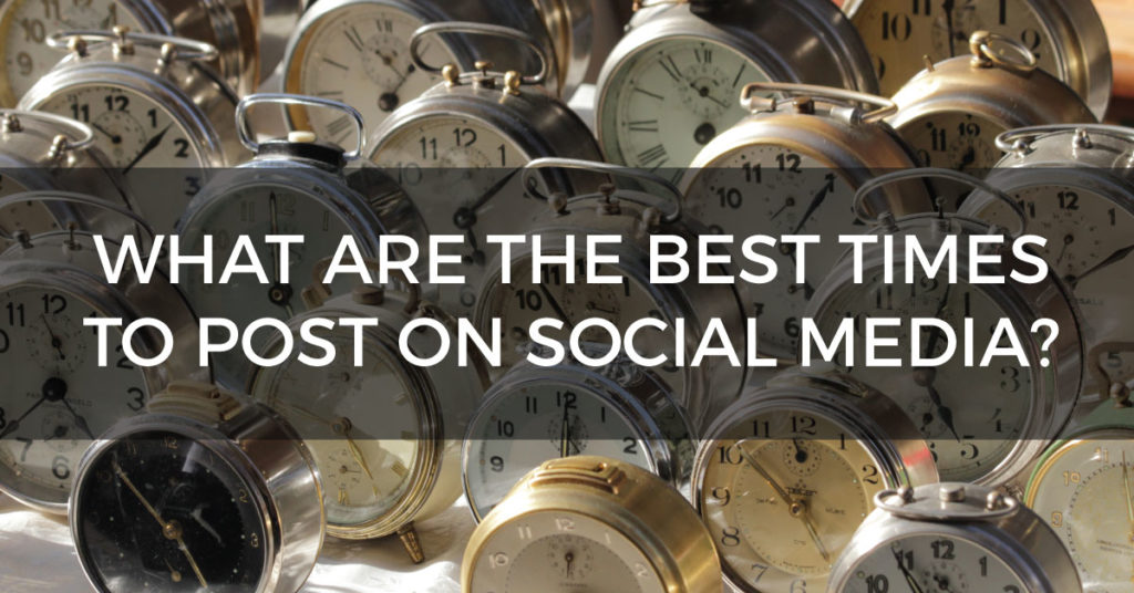 what-are-the-best-times-to-post-to-social-media